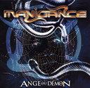 Manigance「Ange Ou Demon」
