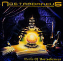 Nostradameus「Words Of Nostradameus」