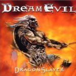 Dream Evil「Dragonslayer」