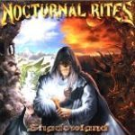 Nocturnal Rites「Shadowland」
