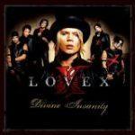 Lovex「Divine Insanity」