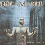 Dreamaker「Human Device」