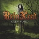 ReinXeed「A New World」