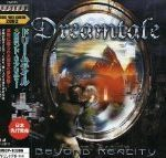 Dreamtale「Beyond Reality」
