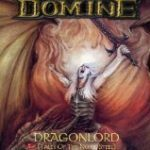 Domine「Dragonlord(Tales Of The Noble Steel)」