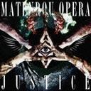 摩天楼オペラ「Justice」