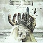 Supreme Majesty「Danger」