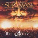 Shaman「Ritualive」