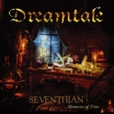 Dreamtale「Seventhian …Memories Of Time」