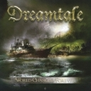 Dreamtale「World Changed Forever」