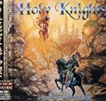 Holy Knights「Gate Through The Past」