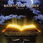 Balance of Power「Book of Secrets」