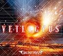Galneryus「VETELGYUS」