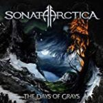 Sonata Arctica「The Days Of Grays」