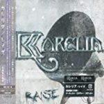 Karelia「Raise」