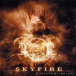 Skyfire「Timeless Departure」
