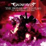 Galneryus「THE IRONHEARTED FLAG Vol. 2: REFORMATION SIDE」