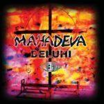 DELUHI「マハーデーヴァ -MAHADEVA-」