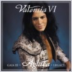 Valensia「GaiaIII・Aglaea・Legacy」